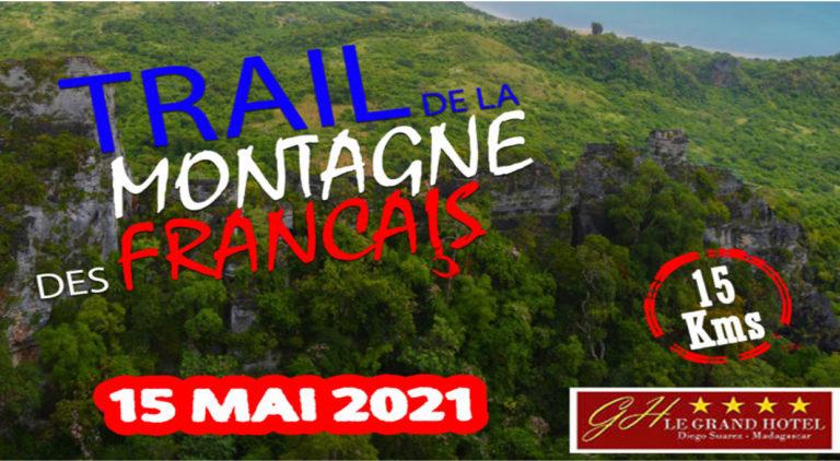 LE TRAIL DE LA  MONTAGNE DES FRANÇAIS